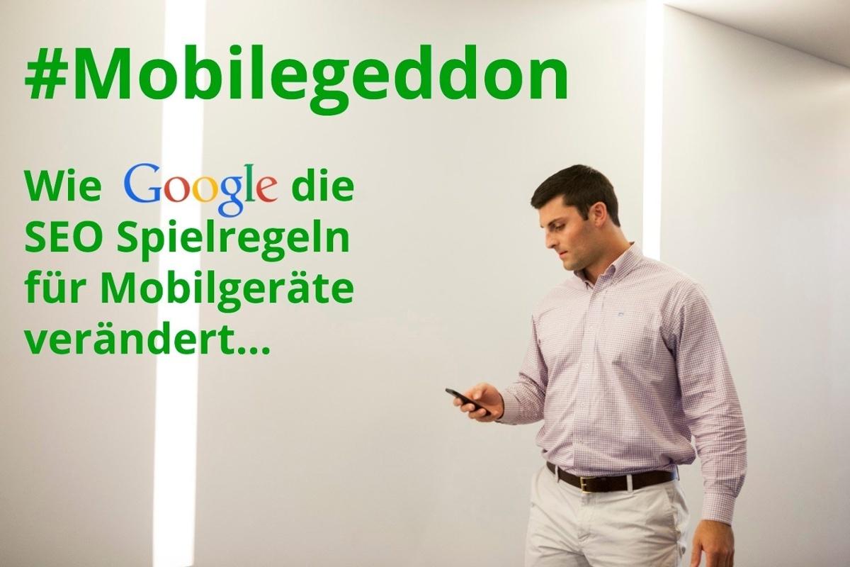Mobilegeddon: Google verändert die SEO Spielregeln